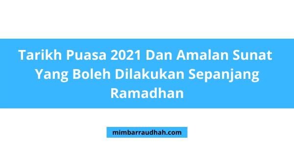 Tarikh Puasa 2021
